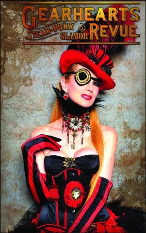 Gearhearts: Steampunk Glamor Revue #6