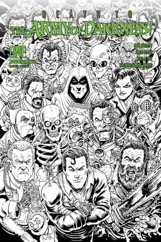 Death to the Army of Darkness #1 (7 Copy Haeser B&W Cover)