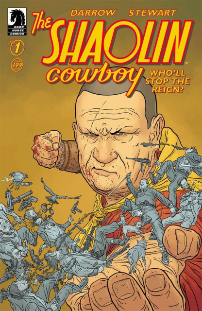 Shaolin Cowboy: Who'll Stop the Reign? #1