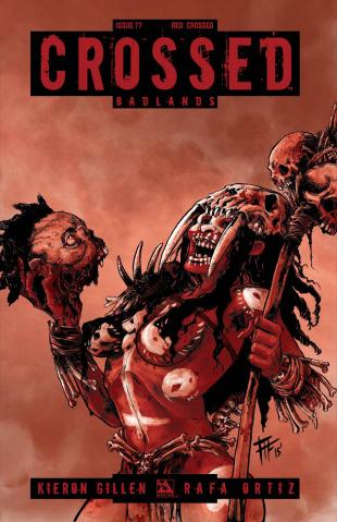 Crossed: Badlands #77 (Red Crossed Cover)