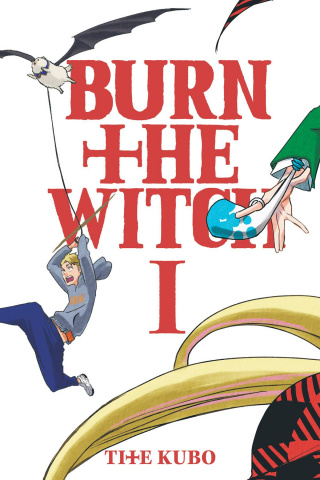 Burn the Witch Vol. 1