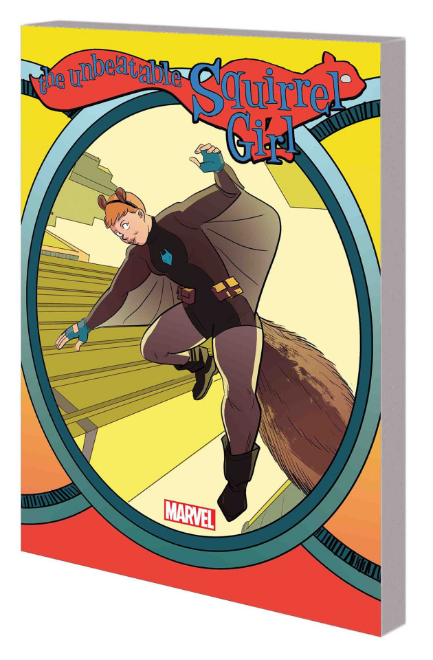 The Unbeatable Squirrel Girl Vol. 6: Who Will Run the World?