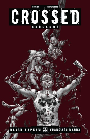 Crossed: Badlands #64 (Red Crossed Cover)