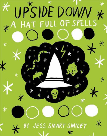 Upside Down: A Hat Full of Spells