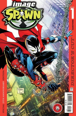 Spawn #1 (25th Anniversary Director's Cut, McFarlane Cover)