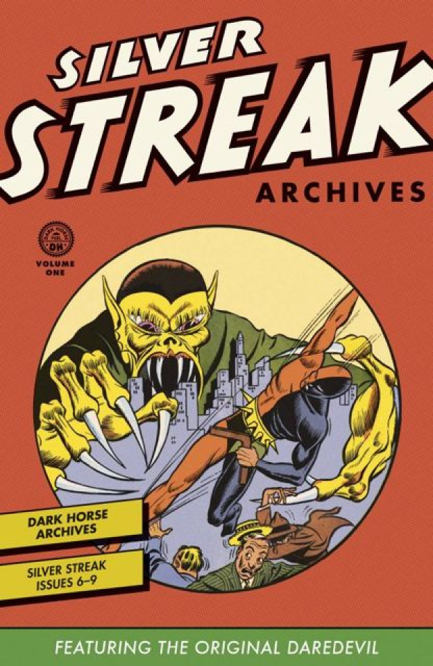 Silver Streak Archives Vol. 1: The Original Daredevil