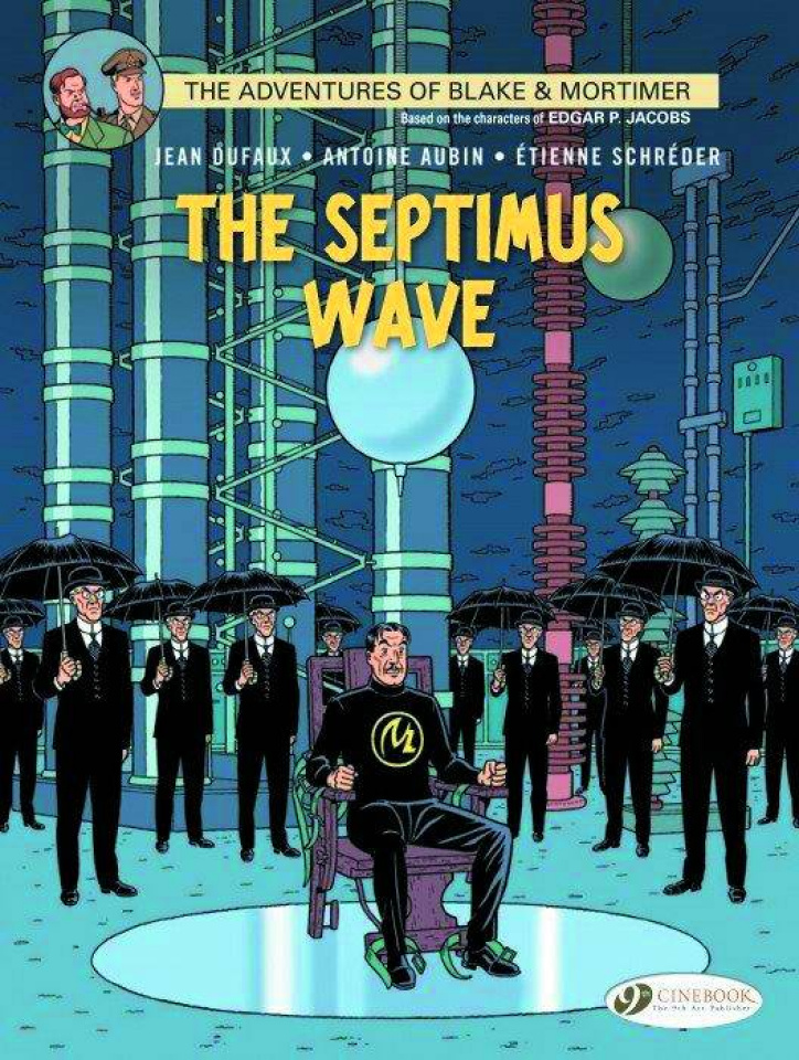 The Adventures of Blake & Mortimer Vol. 20: The Septimus Wave