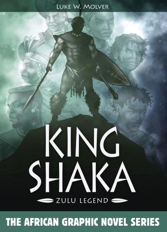 King Shaka: Zulu Legend