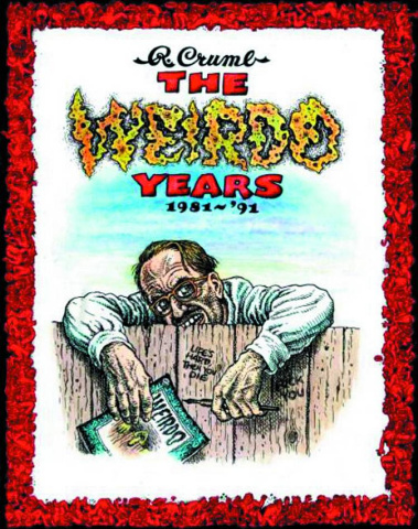 The Weirdo Years: 1981-1993