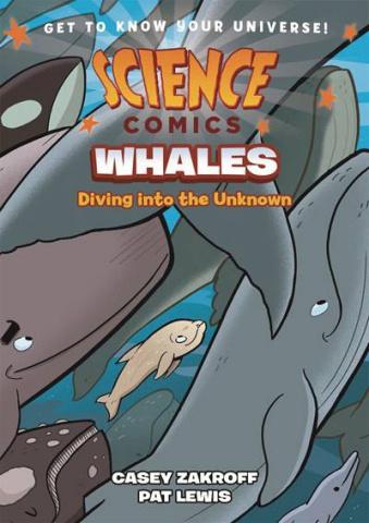 Science Comics: Whales
