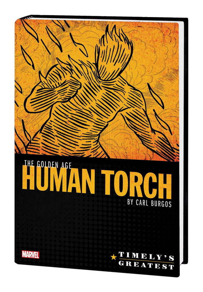 Timely's Greatest: Human Torch by Burgos (Omnibus)