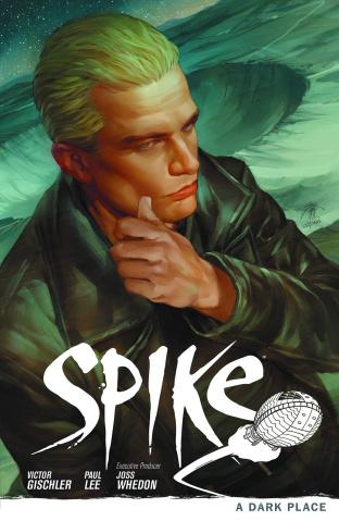 Buffy the Vampire Slayer: Spike Vol. 1: A Dark Place