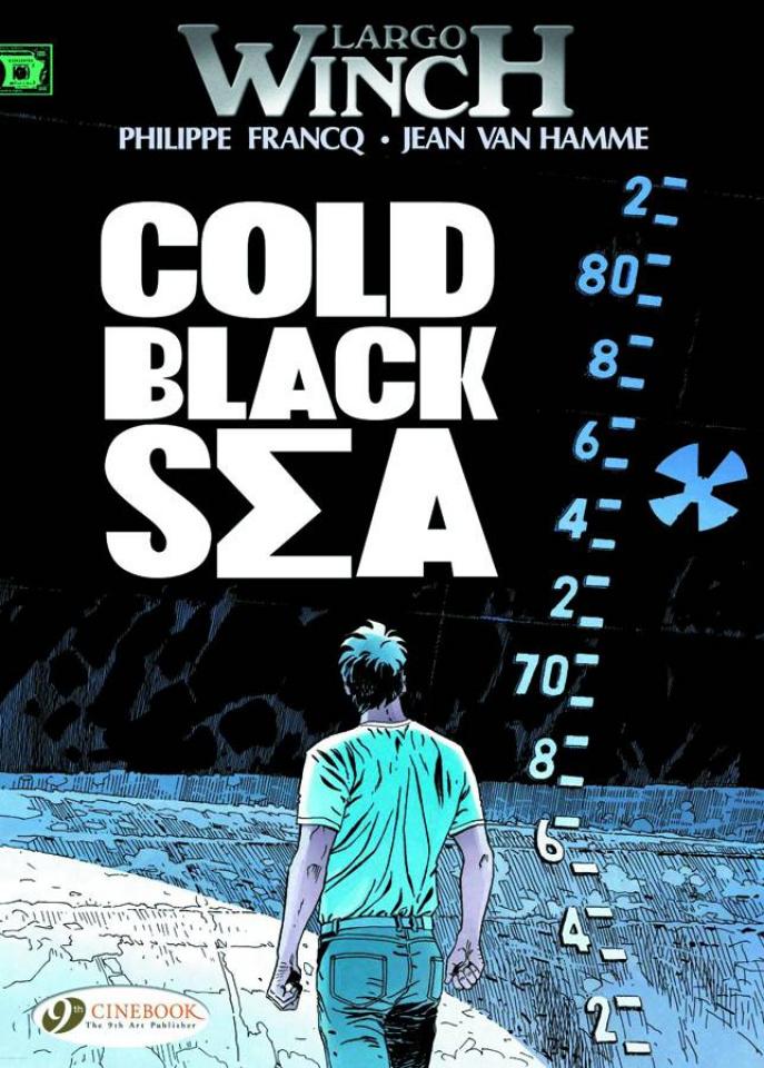 Largo Winch Vol. 13: Cold Black Sea