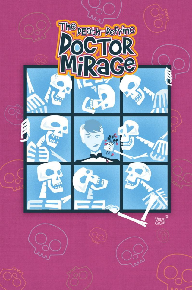 The Death-Defying Doctor Mirage: Second Lives #3 (20 Copy Veregge Cover)