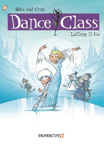 Dance Class Vol. 10: Letting It Go