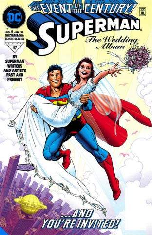 Superman & Lois Lane: The 25th Wedding Anniversary (Deluxe Edition)