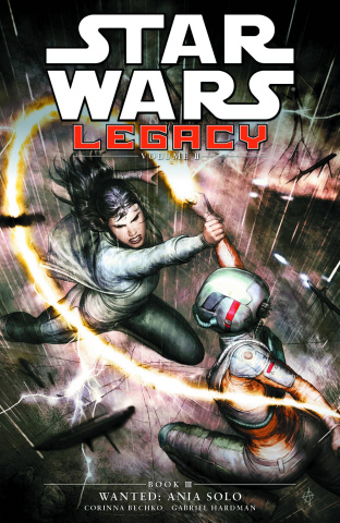 Star Wars: Legacy II Vol. 3: Wanted - Ania Solo