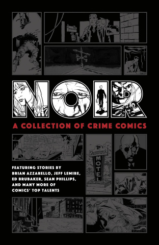 Noir: A Collection of Crime Comics