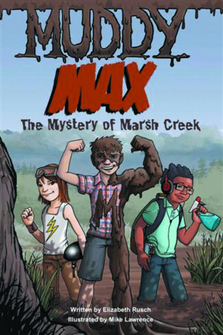 Muddy Max Vol. 1: The Mystery of Marsh Creek