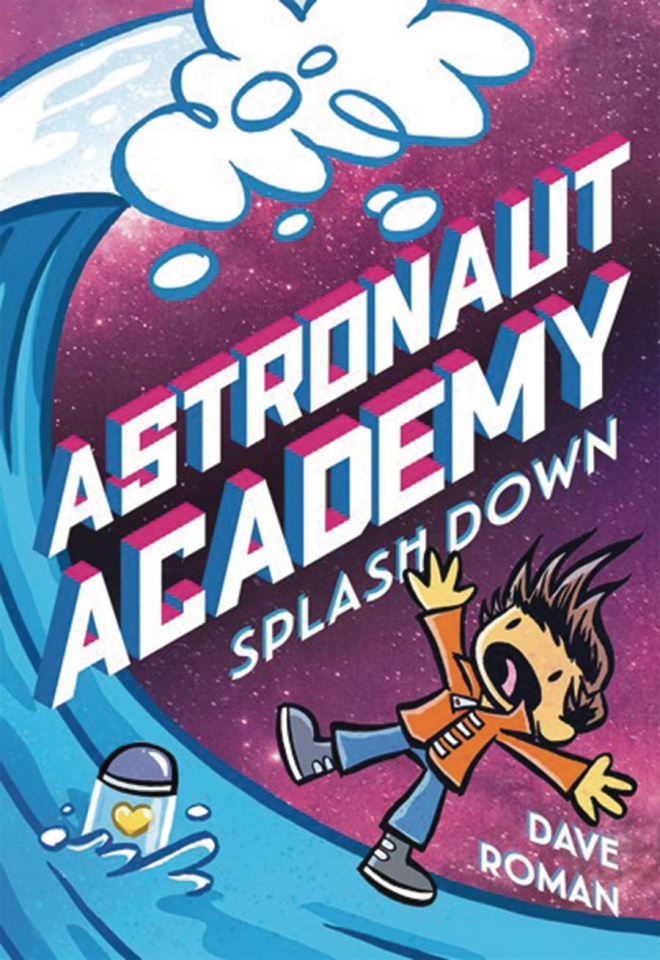 Astronaut Academy Vol. 3: Splashdown