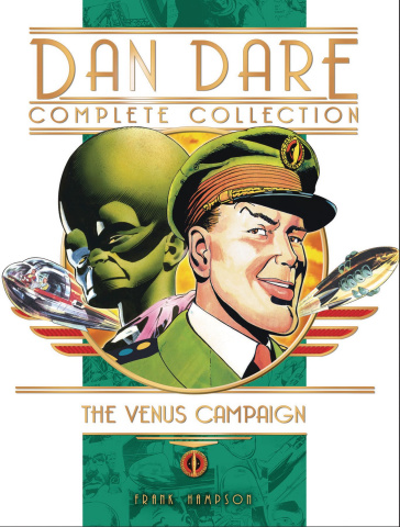 Dan Dare Complete Collection Vol. 1: The Venus Campaign