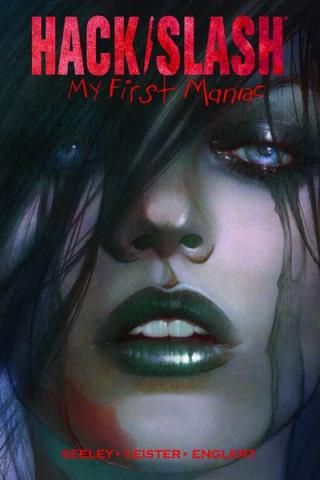 Hack/Slash: My First Maniac Vol. 1
