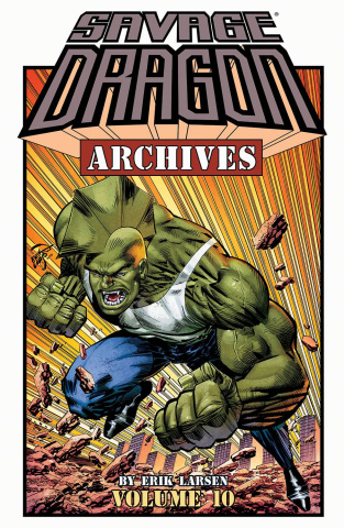 Savage Dragon Archives Vol. 10