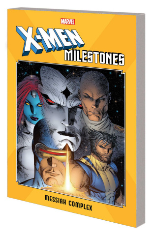 X-Men Milestones: Messiah Complex