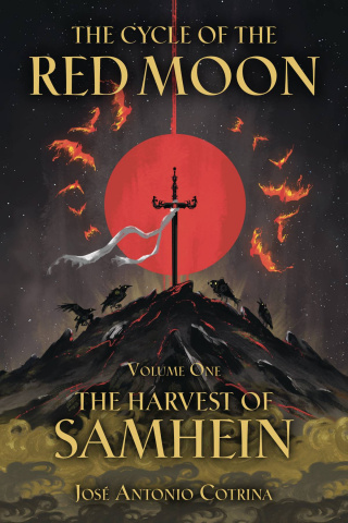 The Cycle of the Red Moon Vol. 1: The Harvest of Samhein