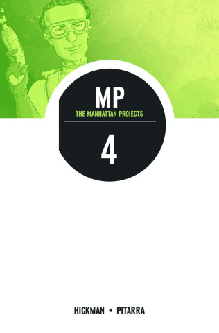 The Manhattan Projects Vol. 4: Four Disciplines