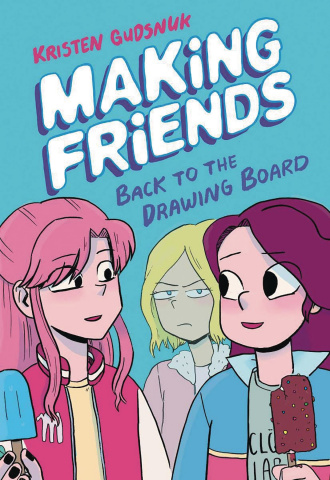 Making Friends Vol. 2: Back to the Drawing Board