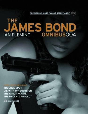The James Bond Omnibus Vol. 4