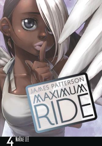 Maximum Ride Vol. 4
