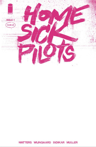 Home Sick Pilots #1 (25 Copy Pink Neon Blank Cover)