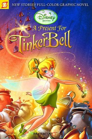 Disney's Fairies Vol. 6: A Present For Tinker Bell