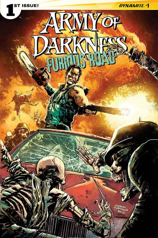 Army of Darkness: Furious Road #1 (Hardman Cover)