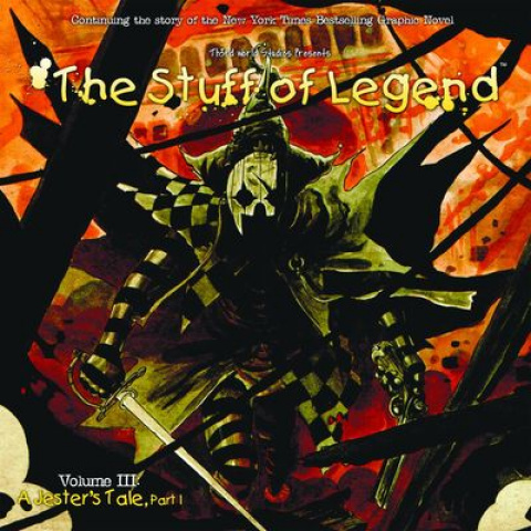 The Stuff of Legend: A Jester's Tale #1