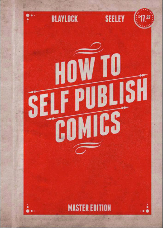 How to Self-Publish Comics (Master Edition)