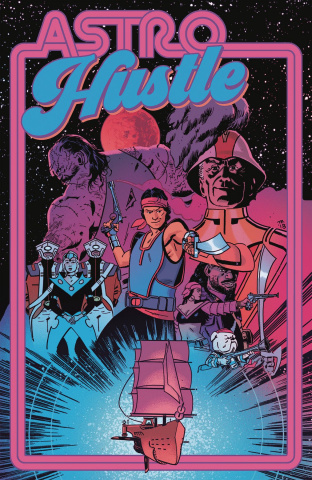Astro Hustle #1 (Reilly Cover)