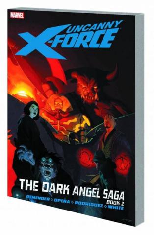 Uncanny X-Force Vol. 4: The Dark Angel Saga, Book 2