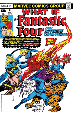 What If the Fantastic Four Had Different Super-Powers? #1 (True Believers)
