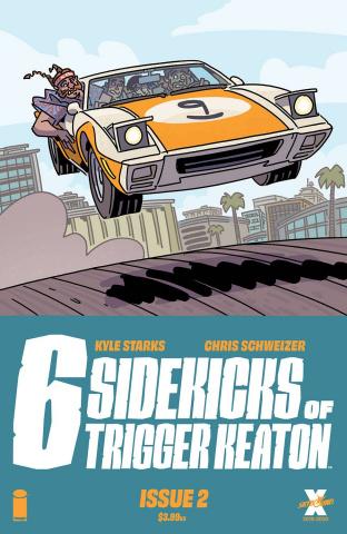 The Six Sidekicks of Trigger Keaton #2 (Schweizer Cover)