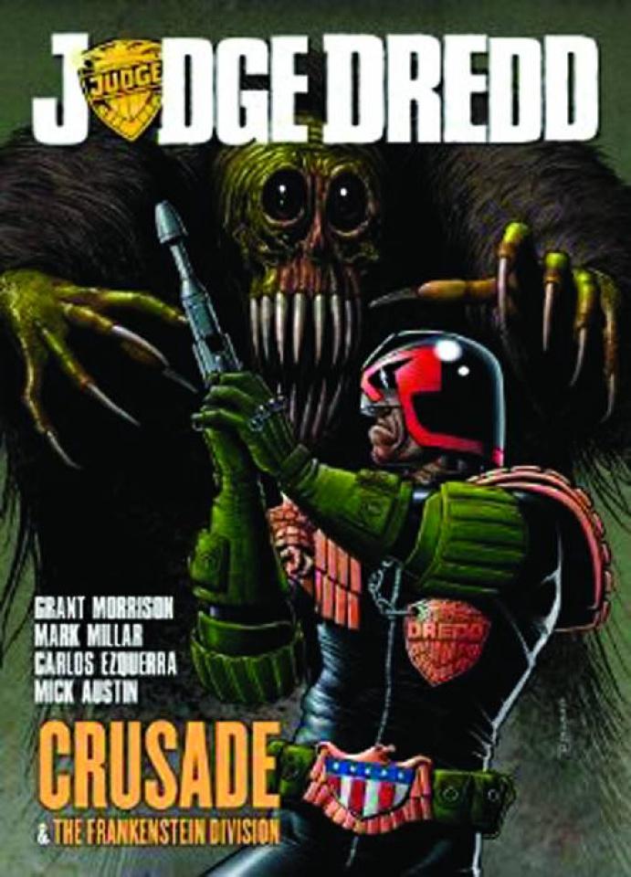 Judge Dredd: Crusade & The Frankenstein Division