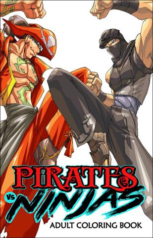 Pirates vs. Ninjas: Adult Coloring Book
