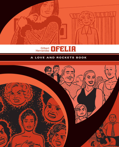 Love & Rockets Library Vol. 5: Ofelia