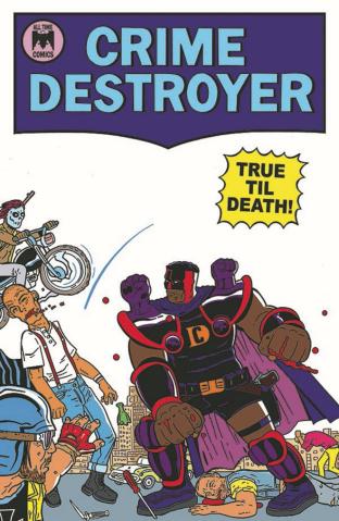 Crime Destroyer: True Til Death #1