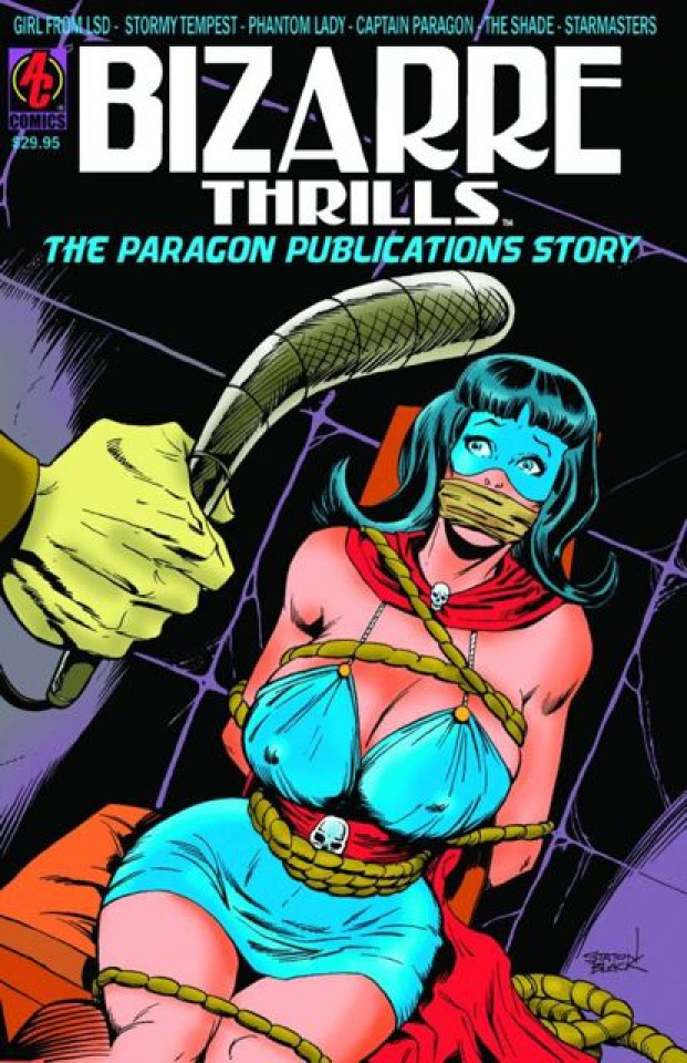 Bizzare Thrills: The Paragon Publications Story