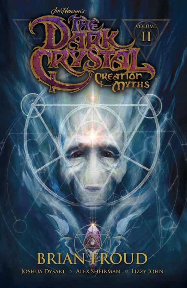 The Dark Crystal: Creation Myths Vol. 2