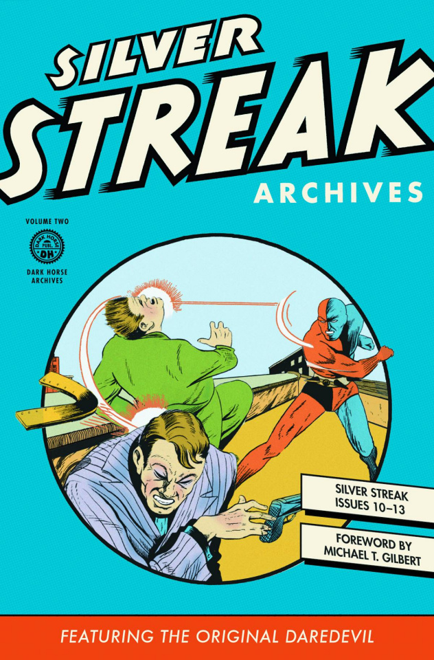 Silver Streak Archives Vol. 2: The Original Daredevil