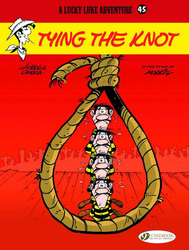 Lucky Luke Vol. 45: Tying the Knot
